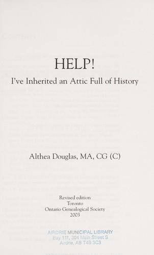 Help! I've inherited an attic full of history by Althea Douglas