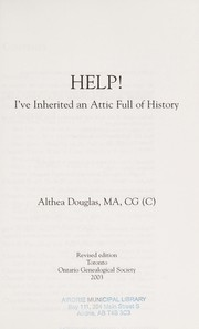 Cover of: Help! I've inherited an attic full of history | Althea Douglas