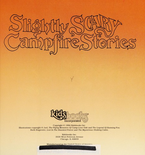 Slightly scary campfire stories by Michael Teitelbaum