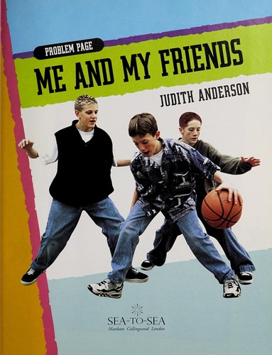 Me and my friends by Judith Anderson