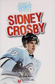 Cover of: Sidney Crosby | Greg Roza