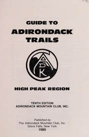 Cover of: Guide to Adirondack trails | Adirondack Mountain Club.