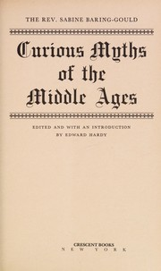 Cover of: Curious myths of the Middle Ages | Sabine Baring-Gould