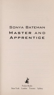 Cover of: Master and apprentice | Sonya Bateman