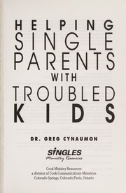 Cover of: Helping single parents with troubled kids