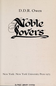 Cover of: Noble lovers | D. D. R. Owen