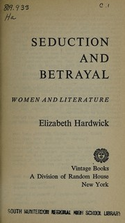 Cover of: Seduction and betrayal: women and literature