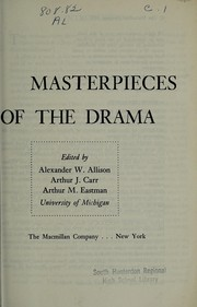 Cover of: Masterpieces of the drama | Alexander W. Allison