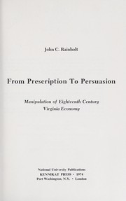 Cover of: From prescription to persuasion | John C. Rainbolt