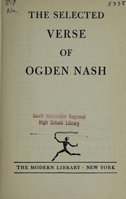 Cover of: Selected verse of Ogden Nash