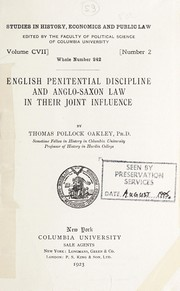 English penitential discipline and Anglo-Saxon law in their joint influence by Thomas Pollock Oakley