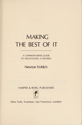 Making the best of it by Newton Frohlich