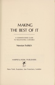 Cover of: Making the best of it | Newton Frohlich