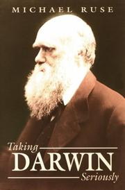Cover of: Taking Darwin seriously: a naturalistic approach to philosophy