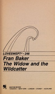 Cover of: The widow and the wildcatter | Fran Baker