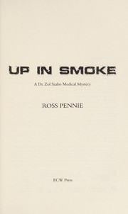 Cover of: Up in smoke | Ross Pennie