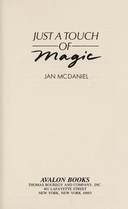 Cover of: Just a Touch of Magic | Jan McDaniel