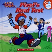 Cover of: Pixel's real test | Justin Spelvin