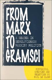 Cover of: From Marx to Gramsci: A Reader in Revolutionary Marxist Politics