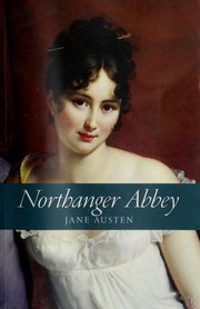 Cover of: Northanger Abbey | Jane Austen