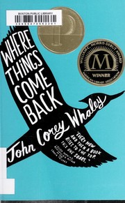 Where Things Come Back : a novel