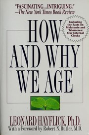 Cover of: How and why we age | Leonard Hayflick