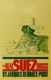 Cover of: The real Suez crisis