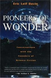 Cover of: Pioneers of wonder: conversations with the founders of science fiction