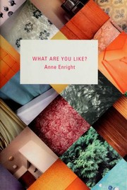Cover of: What are you like? | Anne Enright