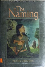 Cover of: The Naming: The First Book of Pellinor (Pellinor Series)