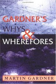 Cover of: Gardner's whys & wherefores by Martin Gardner