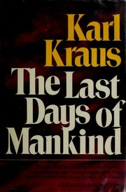 Cover of: The last days of mankind | Kraus, Karl