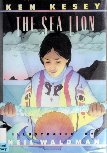 The sea lion by Ken Kesey