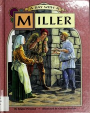 Cover of: A day with a miller