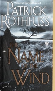 Cover of: The Name of the Wind | Patrick Rothfuss