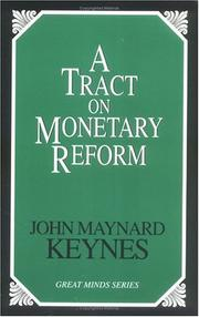 Cover of: A tract on monetary reform
