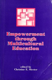 Cover of: Empowerment through multicultural education | edited by Christine E. Sleeter.