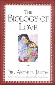 Cover of: The Biology of Love | Arthur Janov