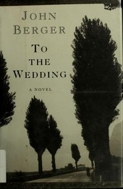 Cover of: To the wedding: a novel
