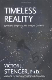 Cover of: Timeless Reality: Symmetry, Simplicity, and Multiple Universes