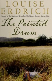 Cover of: The painted drum | Louise Erdrich