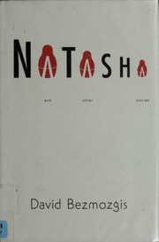 Cover of: Natasha and other stories | David Bezmozgis