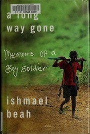 Cover of: A long way gone | Ishmael Beah