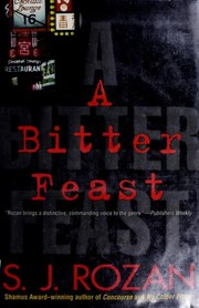 Cover of: A bitter feast | S. J. Rozan