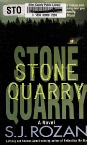 Cover of: Stone Quarry (A Bill Smith/Lydia Chin Novel) | S. J. Rozan