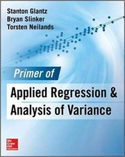 Cover of: Primer of Applied Regression & Analysis of Variance