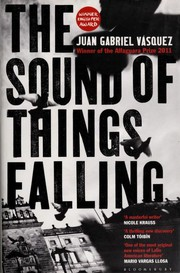 Cover of: The sound of things falling | Juan Gabriel VГЎsquez