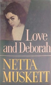 Love and Deborah by Netta Muskett