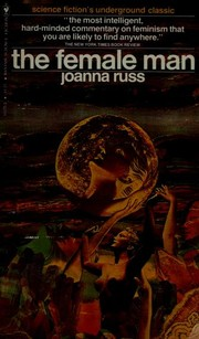Cover of: The female man | Joanna Russ