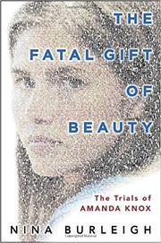 Cover of: The fatal gift of beauty | Nina Burleigh